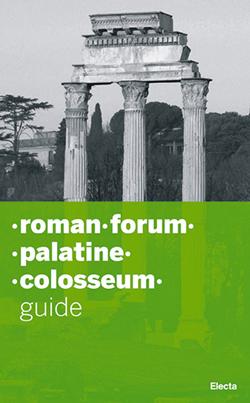 Roman Forum. Palatine. Colosseum