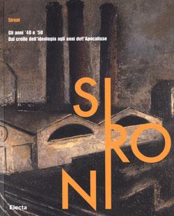 Sironi. Gli anni '40 e '50