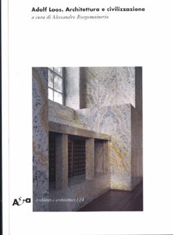 Adolf Loos. Architettura e civilizzazione