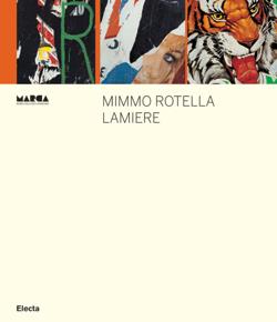 Mimmo Rotella. Lamiere