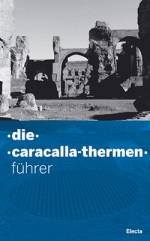 Die Caracalla Thermen