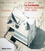 Le ville di Le Corbusier e Pierre Jeanneret