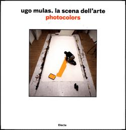Ugo Mulas. La scena dell'arte
