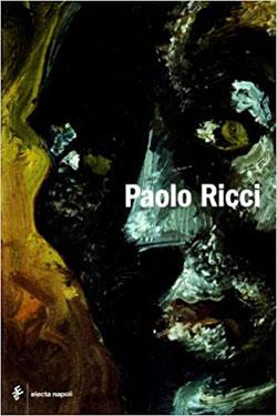 Paolo Ricci e il suo tempo