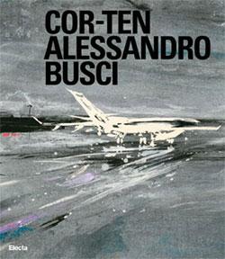 COR-TEN Alessandro Busci