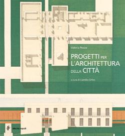 Progetti per l'architettura della città
