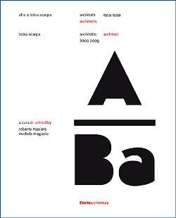 Afra e Tobia Scarpa architetti/architects 1959 – 1999