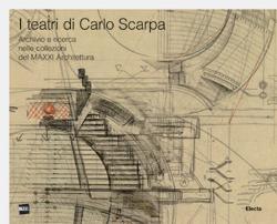 I teatri di Carlo Scarpa
