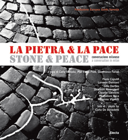 La Pietra & la Pace. Stone & Peace