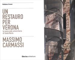 Un restauro per Verona. Massimo Carmassi