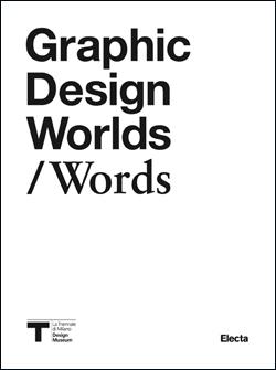 Graphic Design Worlds/Words