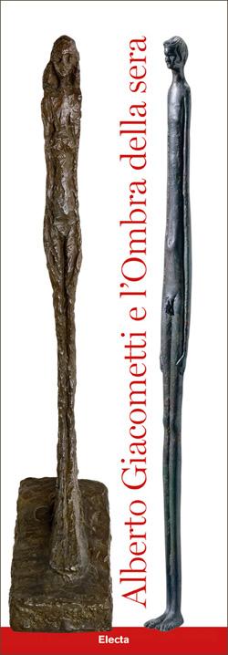 Alberto Giacometti e l'Ombra della sera