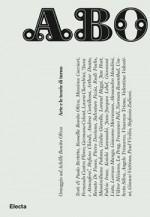 ABO. Arte e le teorie di turno