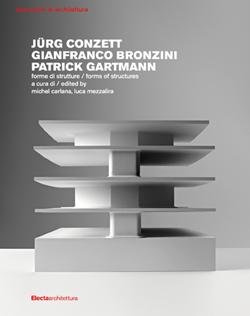 Jürg Conzett, Gianfranco Bronzini, Patrick Gartmann