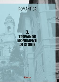 Trovando monumenti di storie