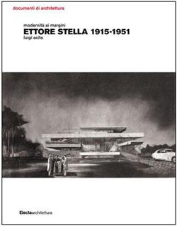 Ettore Stella 1915-1951