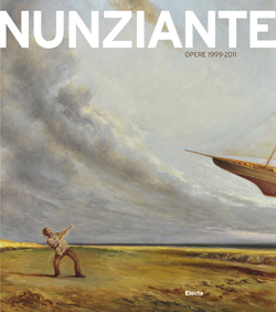 Antonio Nunziante. Opere 1999-2011