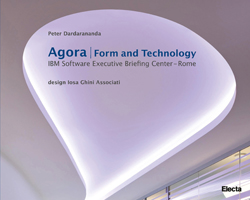 Agora / Form and Technology