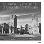 Le Terme di Caracalla / The Baths of Caracalla