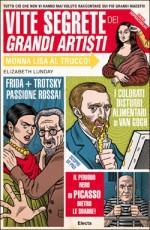 Vite segrete dei grandi artisti