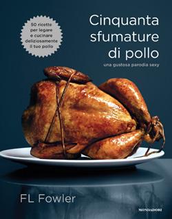 Cinquanta Sfumature di Pollo