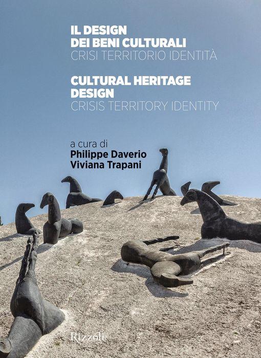 Il design dei beni culturali / Cultural heritage design