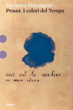 Proust. I colori del tempo