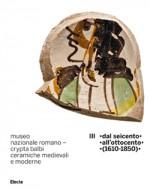 Crypta Balbi. Ceramiche medievali e moderne