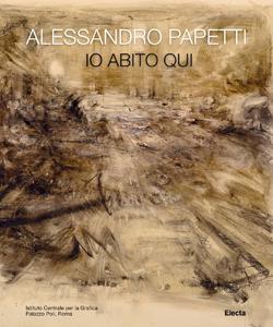 Alessandro Papetti. Io abito qui