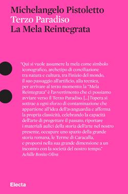 Michelangelo Pistoletto. Terzo Paradiso. La Mela Reintegrata
