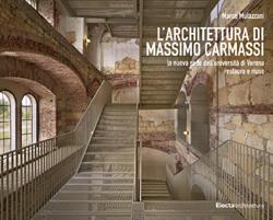 L'architettura di Massimo Carmassi