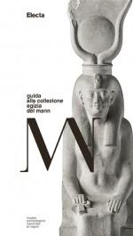 Guida alla collezione egizia del MANN