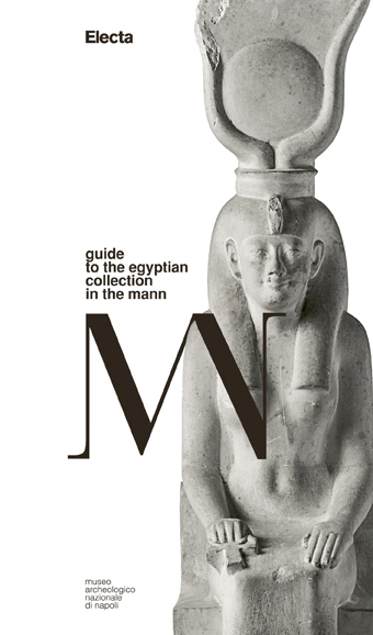 Guide to the egyptian collection in the MANN
