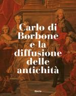 Carlo di Borbone e la diffusione delle antichità