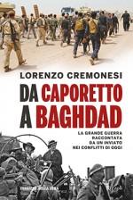 Da Caporetto a Baghdad