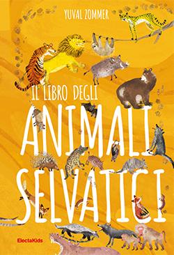Il libro degli animali selvatici