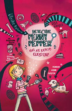 Detective Penny Pepper. Chi ha rapito Giastin?