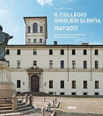 Il Collegio Ghislieri di Pavia 1567 – 2017