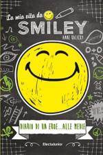 La mia vita da Smiley