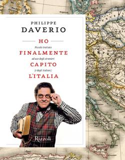 Philippe Daverio, <em>Ho finalmente capito l'Italia</em>