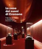 La casa dei suoni di Cremona