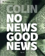 Colin No News Good News
