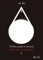 Whisky, parole & una pala