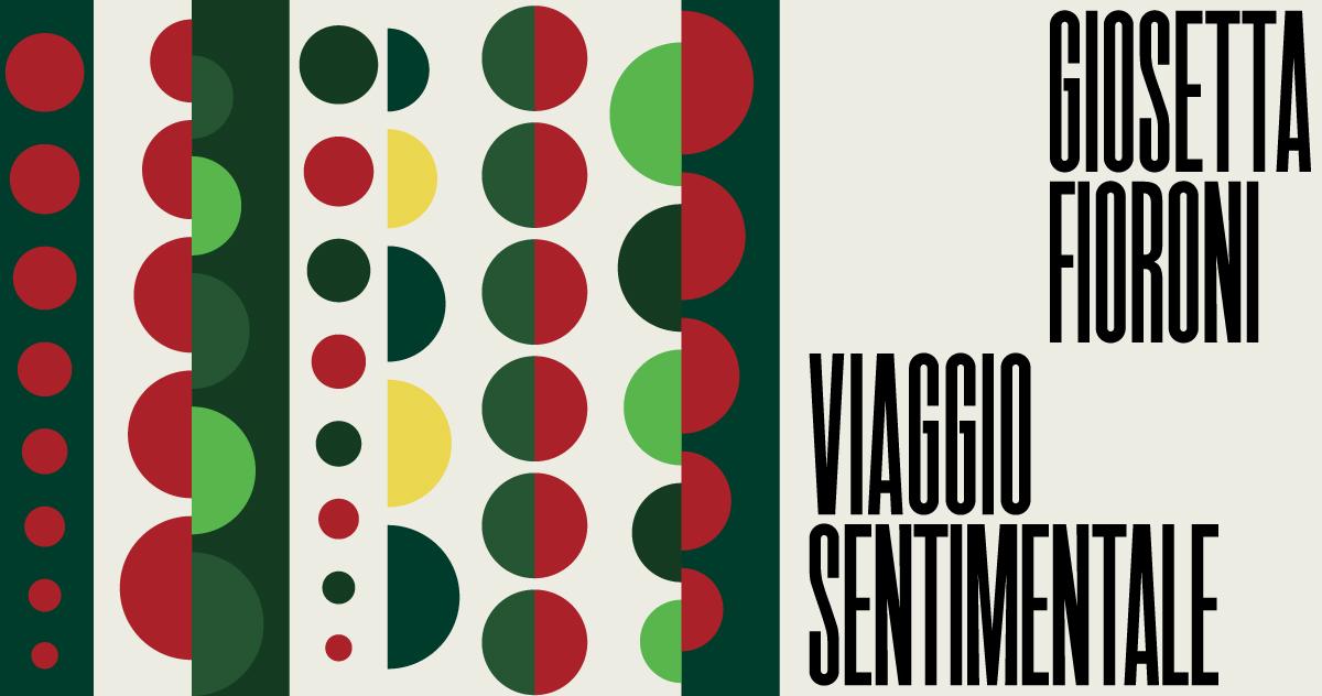 Giosetta Fioroni<br>Viaggio sentimentale