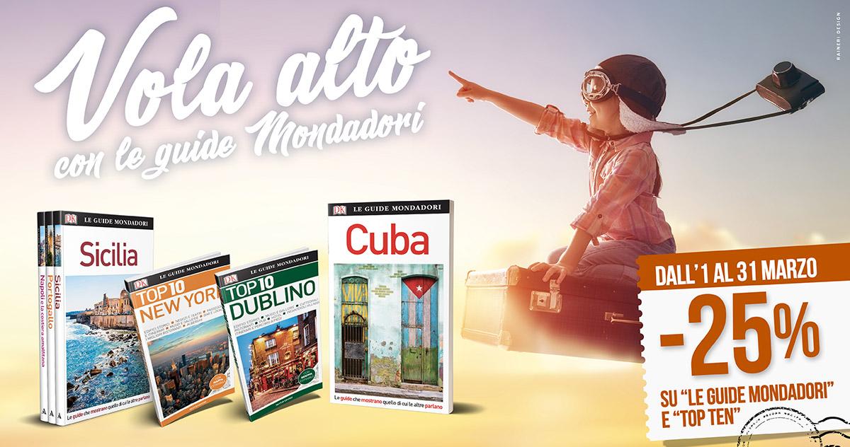 A marzo le Guide Mondadori e le TOP 10 scontate del 25%