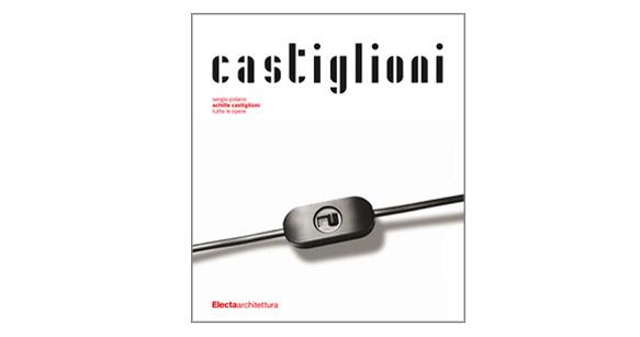 Sergio Polano, <i>Castiglioni. Tutte le opere</i>