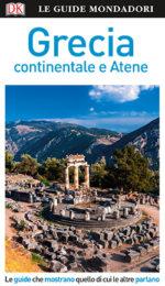 Guida Mondadori Grecia continentale e Atene