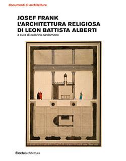 Josef Frank l'architettura religiosa di Leon Battista Alberti