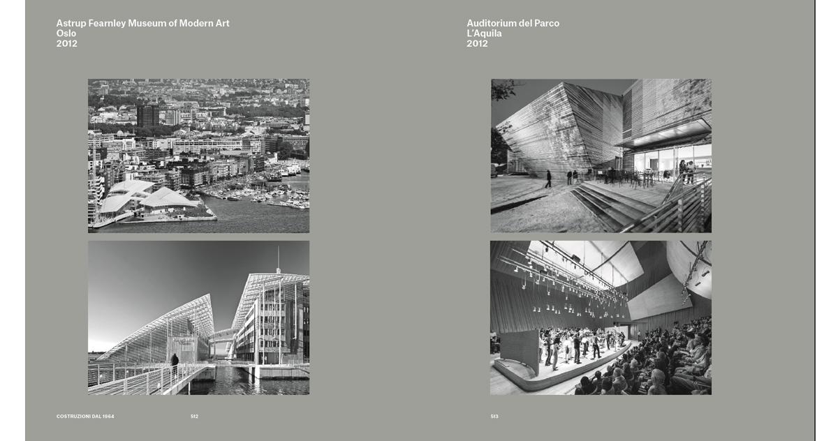Astrup Fearnely Museum of Modern Art, Oslo, 2012, Ph. Nic Lehoux; Auditorium del Parco L'Aquila, 2012, Ph. Marco Caselli