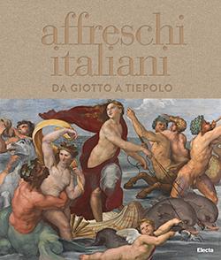 Affreschi italiani da Giotto a Tiepolo